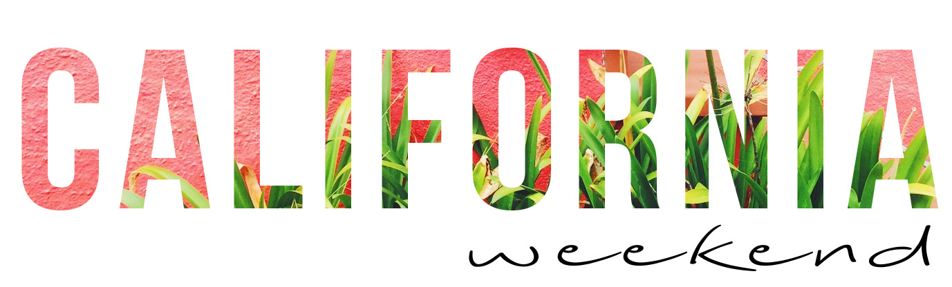 California Weekend Magazine – California Weekend Guide